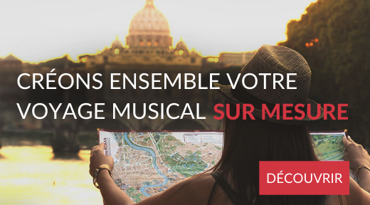 Voyage musical sur mesure